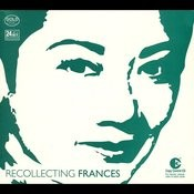 Recollecting Frances Songs