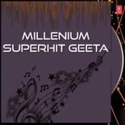 Millenium Superhit Geeta Songs