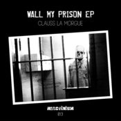Wall My Prison - EP Songs