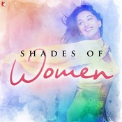 Shades Of Women Songs