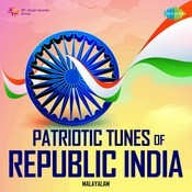 Patriotic Tunes of Republic India-Malayalam Songs