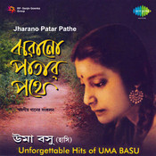 Jharano Patar Pathe - Unforgettable Uma Songs