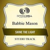 Shine The Light (Studio Track) Songs