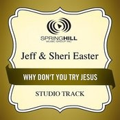 Why Don't You Try Jesus (Studio Track) Songs