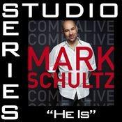 He Is [Studio Series Performance Track] Songs