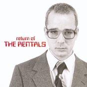 Return Of The Rentals Songs