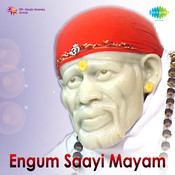 Engum Saayi Mayam Tamil Devotional Songs Songs