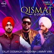 Qismat & Other hits Songs