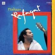 Nishaan - Rafaqat Ali Khan Songs