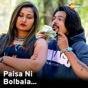 Paisa Ni Bol Bala Maulik Maheta Full Mp3 Song