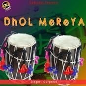 Dhol Mereya Songs