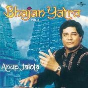 Bhajan Yatra  Vol.  2 Songs