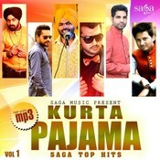 Kurta Pajama - Saga Top Hits Vol - 1 Songs