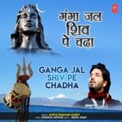 Ganga Jal Shiv Pe Chadha Song