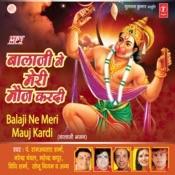 Balaji Ne Meri Mauj Kardi Songs