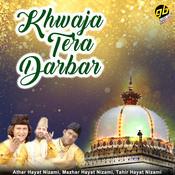 Khwaja Tera Darbar Song