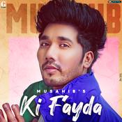 Ki Fayda Song