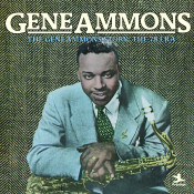 The Gene Ammons Story The 78 Era Songs