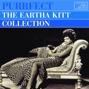 Purrfect The Eartha Kitt Collection Songs