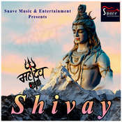 Shivay Song