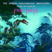 The London Philharmonic Orchestra Plays The Music Of Pink Floyd Songs