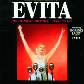 Evita Highlights Of The Original Broadway Production Songs