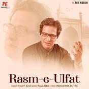 Rasm-E-Ulfat Song
