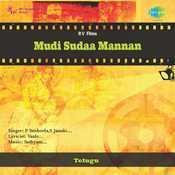 Mudi Sudaa Mannan Songs