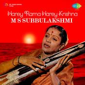 M S Subbulakshmi Harey Rama Harey Krishna Songs