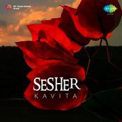 Sesher Kavita Songs