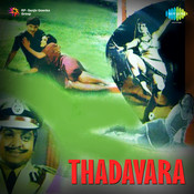 Thadavara Songs