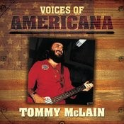 Voices Of Americana: Tommy McLain Songs