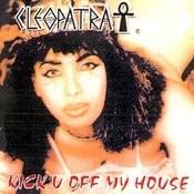 Kick U Off My House Songs