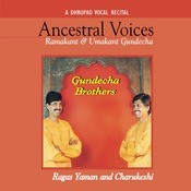 Ancestral Voices - Dhrupad Recital Songs