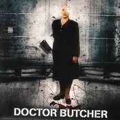 Doctor Butcher Songs