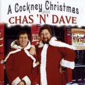 A Cockney Christmas With Chas 'N' Dave Songs