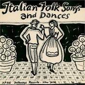 Italian Folk Songs And Dances Songs