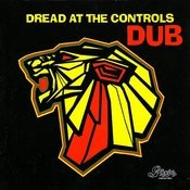 Dread At The Controls Dub Songs