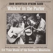 Walkin' In The Parlor: Old Time Music Of The Southern Mountains Songs