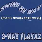 Swing My Way: Shorty Swings Both Ways (3-Track Maxi-Single) Songs