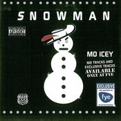 Snowman: Mo Icey (Parental Advisory) Songs