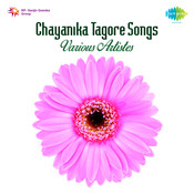 Chayanika Tagore Songs Various Artistes Songs