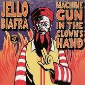 Machine Gun In Clown's Head Songs