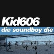 Die Soundboy Die Songs