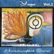 Hummingbird Series: Yoga Vol. 2 Songs
