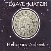 Prehispanic Ambient Songs