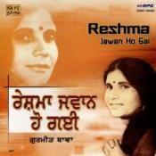 Reshma Jawan Ho Gai - Gurmeet Bawa Songs