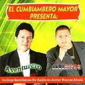 El Cumbiambero Mayor Presenta: Aventurero / Andando De Nuevo Andariego U.S.A Songs