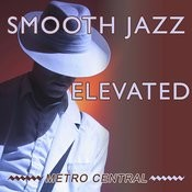 Smooth Jazz Elevated Songs