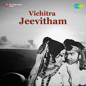Vichitra Jeevitham Songs